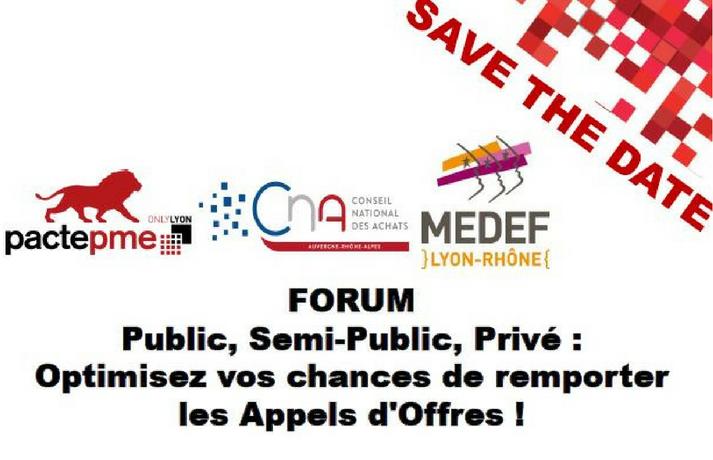 """Lyon Pacte PME - Forum Achats """"Public, Semi-public, Privé"""""""