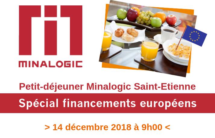 Petit déjeuner Minalogic - Saint-Etienne - Spécial financements européens