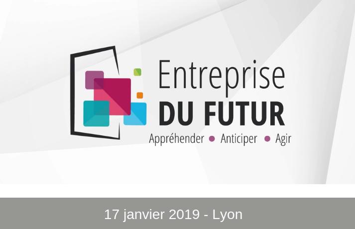 Congrès Entreprise DU FUTUR 2019
