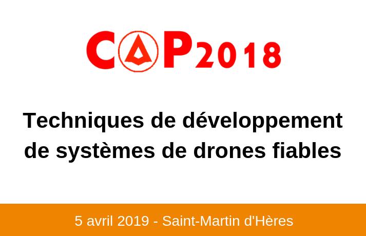 Projet CAP 2018 Techniques de développement de systèmes de drones fiables