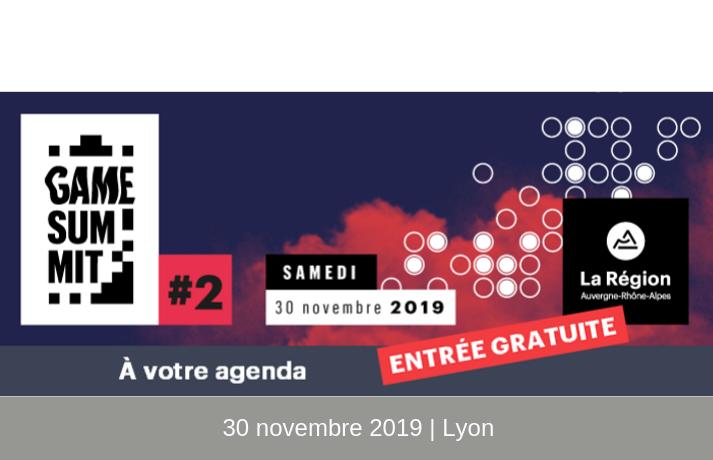 Game Summit de la Région Auvergne-Rhône-Alpes