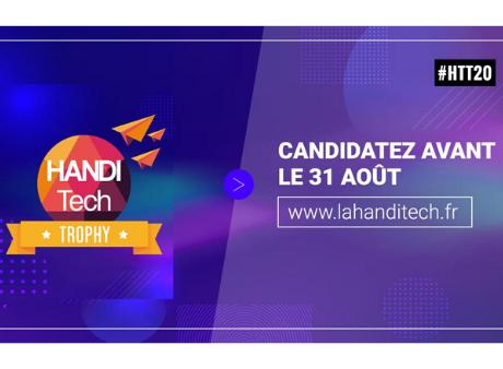 Candidatez aux Handitech Trophy 2020