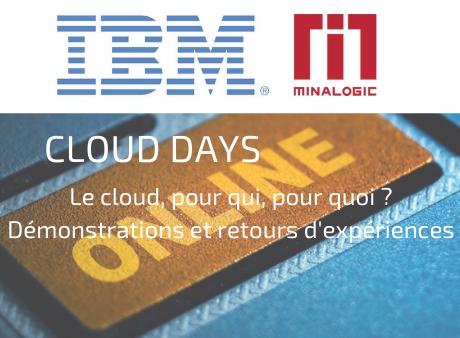 Cloud Days : Le cloud, pour qui, pour quoi ? Démonstrations et retours d'expériences