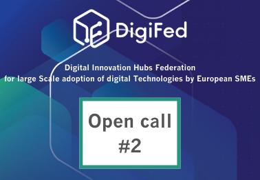 DigiFed: Ouverture de l'open call #2
