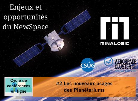 Enjeux et opportunités du Newspace - Conférence N°2 : Les nouveaux usages des Planétariums
