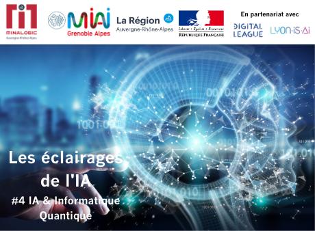IA & Informatique Quantique - Les éclairages de l'IA - Webinar N°4