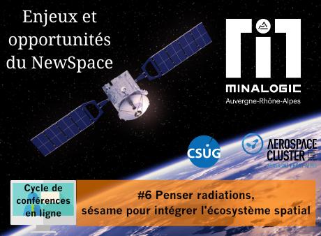 Enjeux et opportunités du Newspace – Conférence N°6 : Penser radiations, sésame pour intégrer l'écosystème spatial
