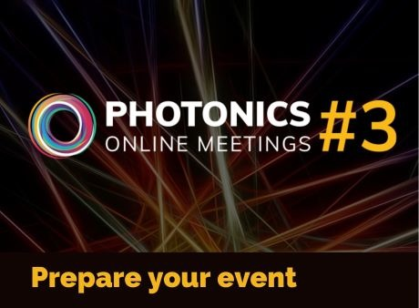 Photonics Online Meetings - Prepare your event