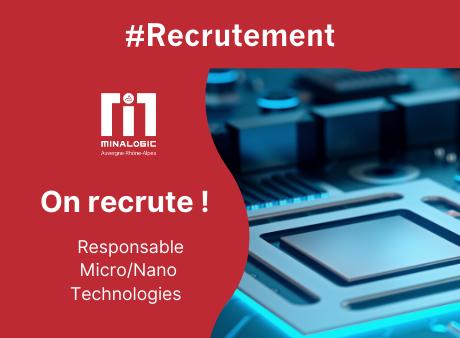 Minalogic recrute un(e) Responsable Micro/Nano Technologies