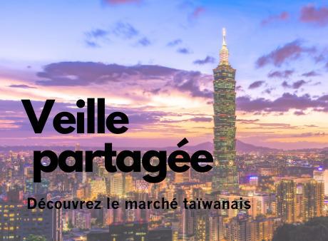 Découvrez le marché taïwanais