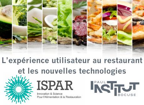 Ateliers d'émergence de projets ISPAR – L'expérience utilisateur au restaurant et les nouvelles technologies