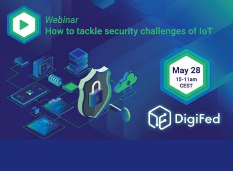 [DIGIFED] IKERLAN Comment relever les défis sécuritaires de l'IoT