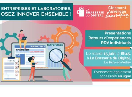 Entreprises et Laboratoires, osez innover ensemble !