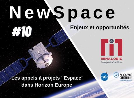 """Enjeux et opportunités du Newspace – Conférence N°10 : les appels à projets """"Espace"""" dans Horizon Europe"""
